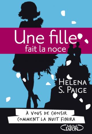 UNE FILLE FAIT LA NOCE de Helena S. Paige Une_fi10