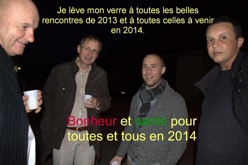 BONNE ET HEUREUSE ANNEE 2014 Img_1711