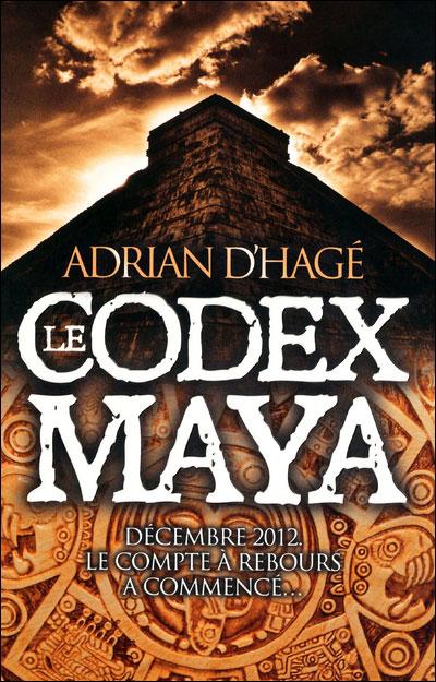 [Hagé, Adrian (d')] Le Codex Maya 97827510