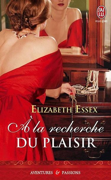 À la recherche du plaisir de Elizabeth Essex 10006010