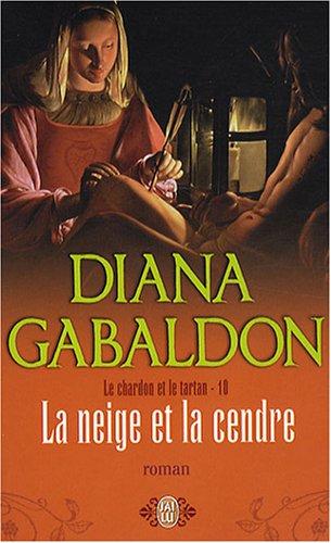 Le Chardon et le Tartan - Tome 7 : La Neige et la Cendre de Diana Gabaldon 10_nei10