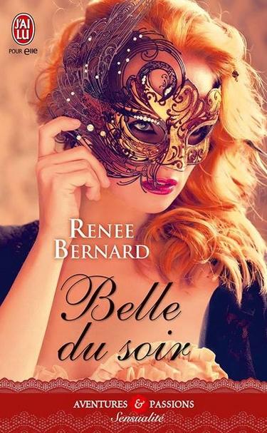 Mistress trilogy - Tome 2 : Belle du soir de Renee Bernard 11727410