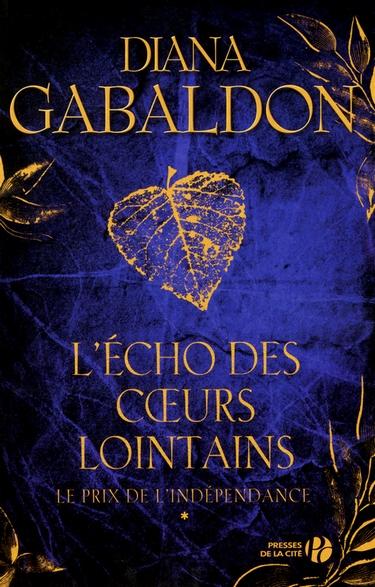 Le Chardon et le Tartan - Tome 9 : L'Écho des Coeurs Lointains - Partie 1 - Le Prix de l'indépendance de Diana Gabaldon 1210