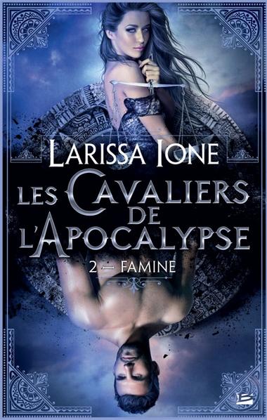 Les Cavaliers de l'Apocalypse - Tome 2 : Famine de Larissa Ione 1310-a10