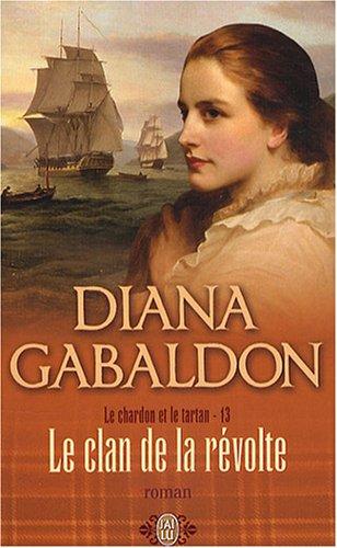 Le Chardon et le Tartan - Tome 8 : Les Canons de la Liberté de Diana Gabaldon 1310