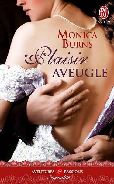 Plaisir Aveugle de Monica Burns 19134310