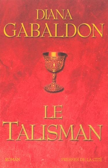 talisman - Le Chardon et le Tartan - Tome 2 : Le talisman de Diana Gabaldon  210