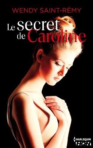 Le secret de Caroline de Wendy Saint-Rémy 41g5gf10