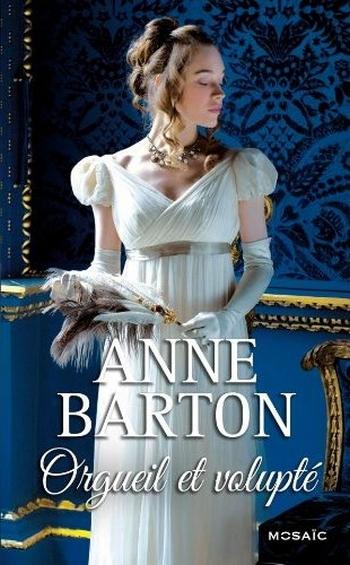 volupté - Honeycote - Tome 2 : Orgueil et Volupté de Anne Barton 51vq8a10
