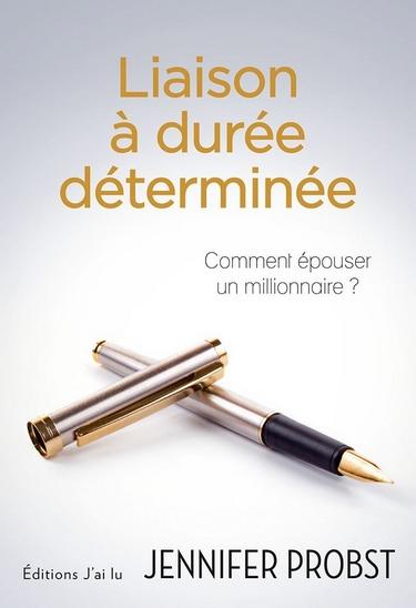 Marriage to a billionaire - Tome 1 : Liaison à durée déterminée de Jennifer Probst  618fyw10
