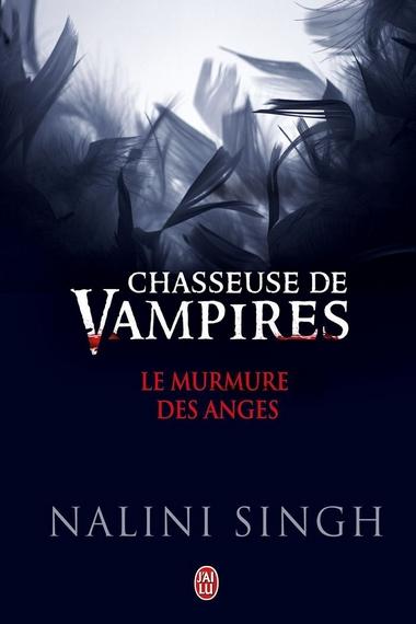 Chasseuse de Vampires - Le Murmure des Anges (Recueil de Nouvelles) de Nalini Singh  61nh-b10