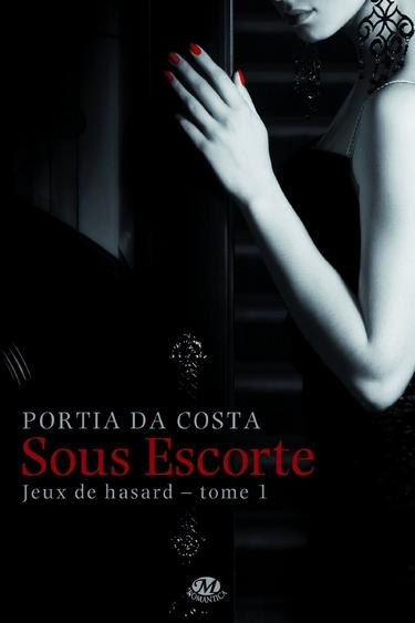 Jeux de Hasard - Tome 1 : Sous Escorte de Portia Da Costa 61zq8510