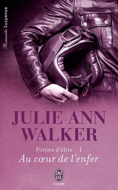 Forces d'Élite - Tome 1 : Au Coeur de l'Enfer de Julie Ann Walker 719hql10