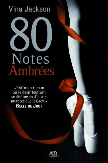 La série 80 Notes - Tome 4 : 80 Notes Ambrées de Vina Jackson 71bvcn10