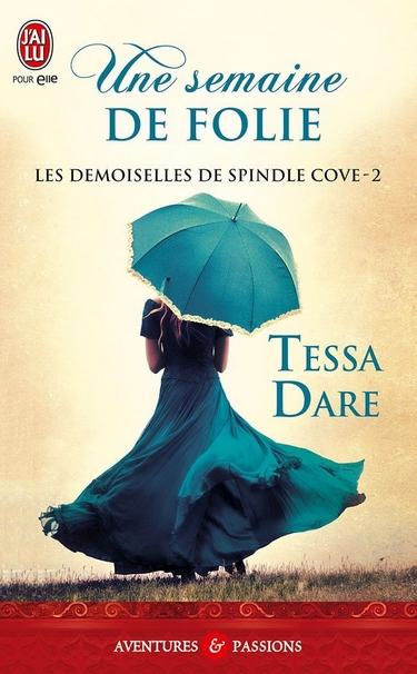 Les Demoiselles de Spindle Cove - Tome 2 : Une semaine de folie de Tessa Dare 71fcw210
