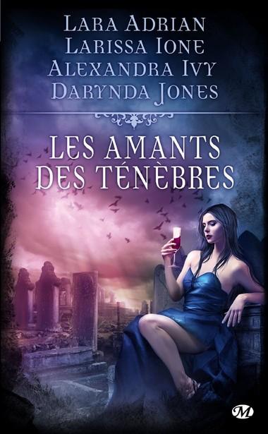 Les Amants des Ténèbres de Lara Adrian - Larissa Ione - Darynda Jones - Alexandra Ivy 71kzxn10