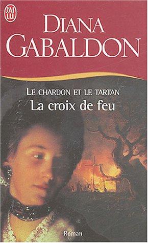 Le Chardon et le Tartan - Tome 5 : La Croix de Feu de Diana Gabaldon 7_croi10