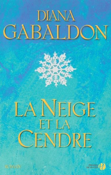 Le Chardon et le Tartan - Tome 7 : La Neige et la Cendre de Diana Gabaldon 811