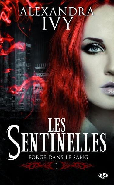 Sentinelles - Tome 1 : Forgé dans le sang d'Alexandra Ivy 81qpoc10