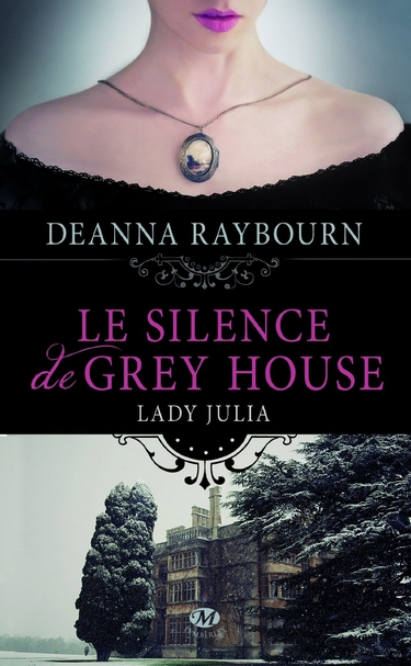 Lady Julia Grey - Tome 1 : Le Silence de Grey House de Deanna Raybourn 81uksg10