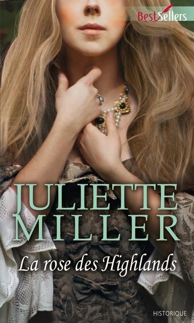 Le Clan MacKenzie - Tome 1 : La Rose des Highlands de Juliette Miller 97822812