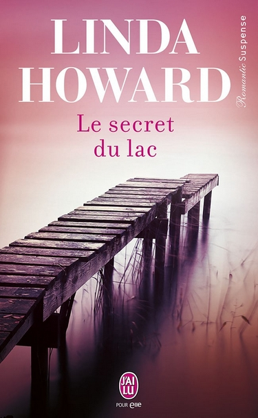 Le secret du lac de Linda Howard 97822912