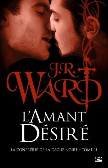ward - La Confrérie de la Dague Noire - Tome 11 : L'amant désiré de JR Ward Amant10
