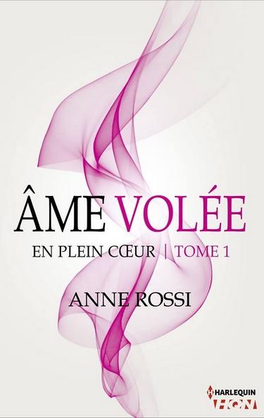 En plein coeur - Tome 1 : Âme volée d'Anne Rossi Ame_vo10