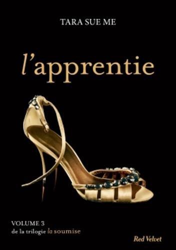 La Soumise - Volume 3 : L'Apprentie de Tara Sue Me Appren10