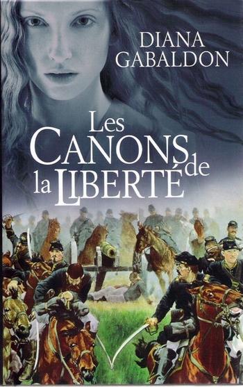 Le Chardon et le Tartan - Tome 8 : Les Canons de la Liberté de Diana Gabaldon Canon10