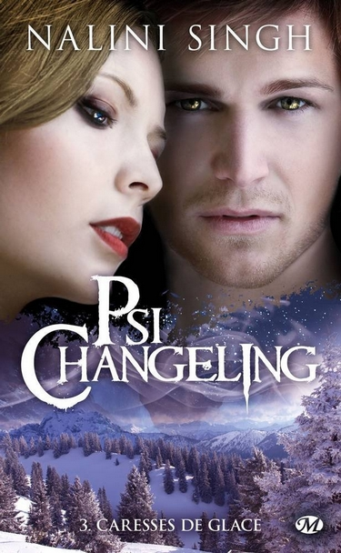 Psi-Changeling Tome 3 : Caresses de glace de Nalini Singh  Caress10