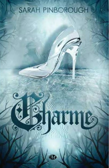 Contes des Royaumes - Tome 2 : Charme de Sarah Pinborough Charme10