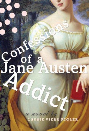 Fan de Jane Austen - Tome 1 : Confessions d'une Fan de Jane Austen - Laurie Viera Rigler Confes10