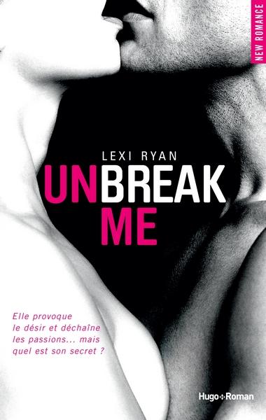 New Hope - Tome 1 : Unbreak me de Lexi Ryan Couv_u11