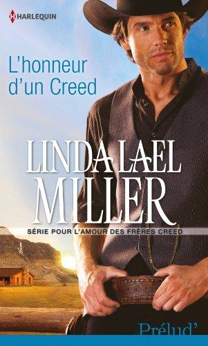 Les frères Creed - Tome 6 : L'honneur d'un Creed de Linda Lael Miller Creed_10