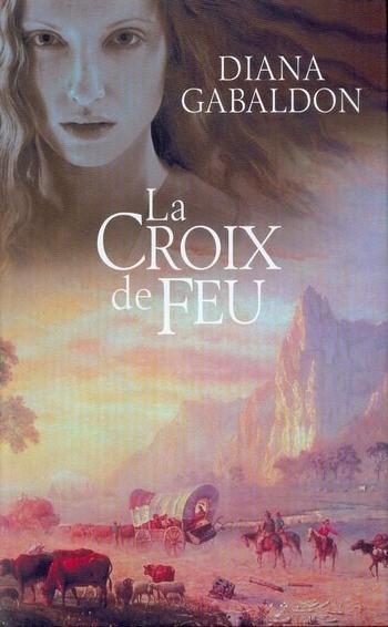 Le Chardon et le Tartan - Tome 5 : La Croix de Feu de Diana Gabaldon Crois10