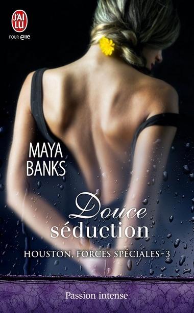 Houston Forces Spéciales - Tome 3 : Douce Séduction de Maya Banks Douce11