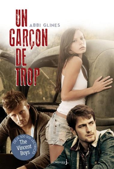 Un garçon de trop (The Vincent Boys) de Abbi Glines Garcon11