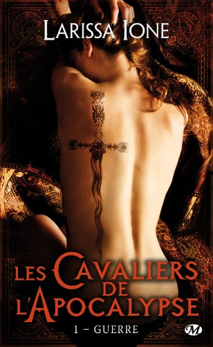 Les Cavaliers de l'Apocalypse - Tome 1 : Guerre de Larissa Ione Guerre10