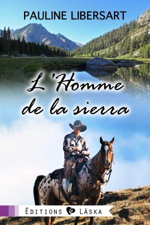 L'homme de la sierra de Pauline Libersart Homme10