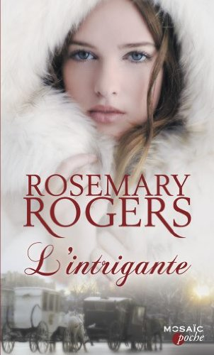 Summerville Twins - Tome 2 : L'intrigante de Rosemary Rogers  Intri10