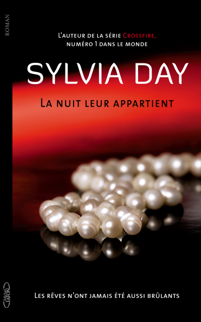La nuit leur appartient - Tome 1 : Les rêves n'ont jamais été aussi brûlants de Sylvia Day La_nui10