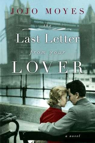 La dernière lettre de son amant de Jojo Moyes Last10