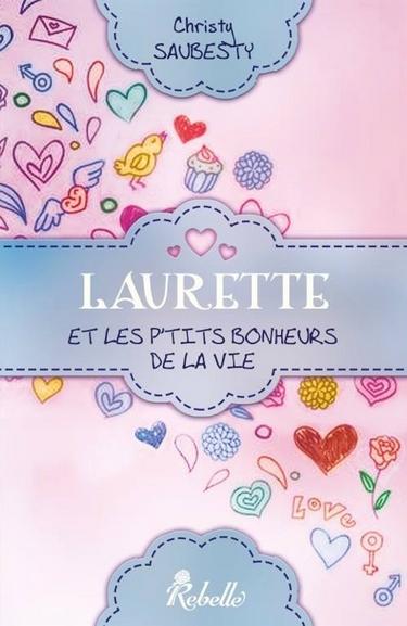 Laurette... et les p'tits bonheurs de la vie de Christy Saubesty Lauret10