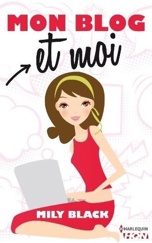Mon blog et moi de Mily Black Mon10