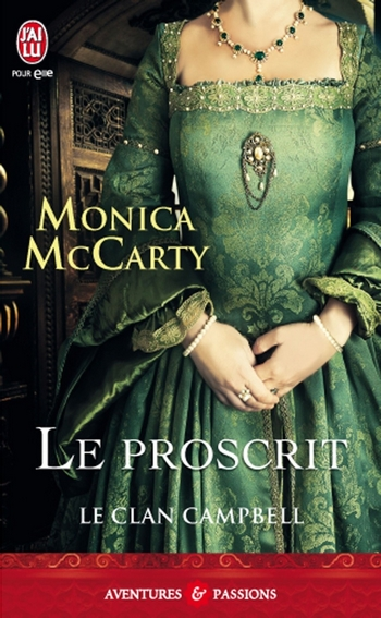 Le clan Campbell - Tome 2 : Le proscrit de Monica McCarty Proscr10