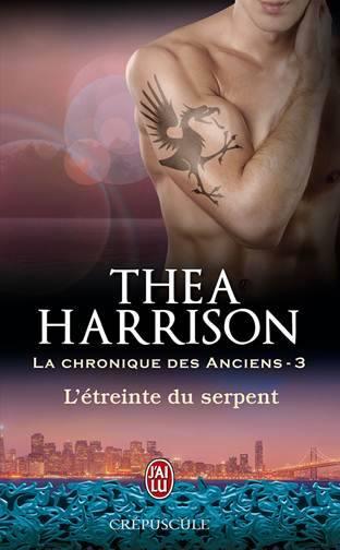 La Chronique des Anciens - Tome 3 : L'Étreinte du Serpent de Thea Harrison Serpen10