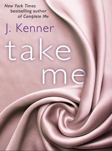 La Trilogie Stark - Tome 3.5 : Comble-moi de J. Kenner (Épilogue) Take_m10