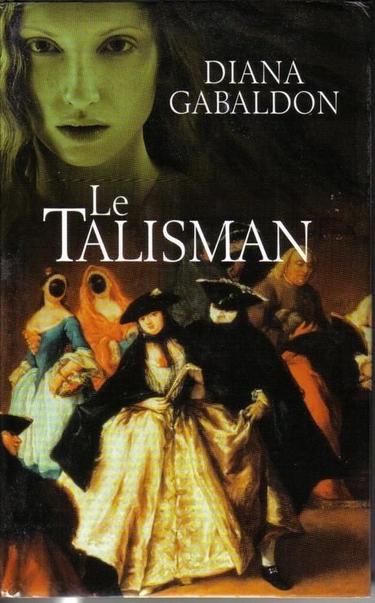 talisman - Le Chardon et le Tartan - Tome 2 : Le talisman de Diana Gabaldon  Talsim10
