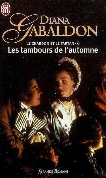 Le Chardon et le Tartan - Tome 4 : Les Tambours de l'Automne de Diana Gabaldon Tamb10